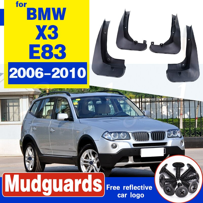 For 2006 - 2010 BMW X3 E83 4PCS Mud Flaps Splash Guards Fender Mudguard Kit Mud Flap Splash Guards Mudguard Car styling