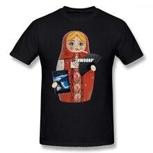 New York Doll T Shirt Katya Zamolodchikova Russian Doll T-Shirt Plus size  Male Tee Shirt Graphic Fun Short Sleeves Tshirt