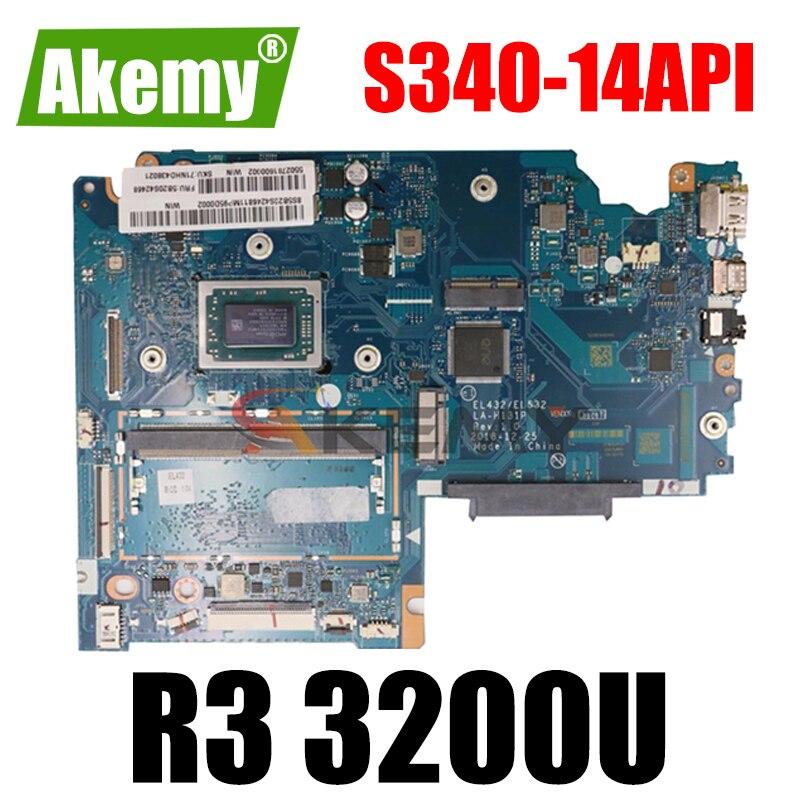 Akemy لينوفو Ideapad S340-14API اللوحة الأم LA-H131P اللوحة الأم CPU R3 3200U اختبار Ok FRU 5B20S42462 5B20S42262