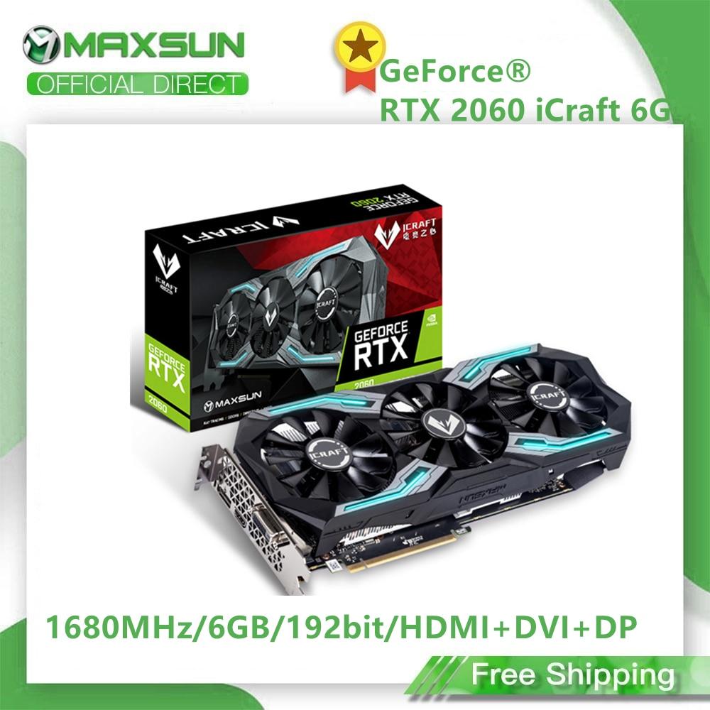 MAXSUN GeForce RTX 2060 iCraft 6GB 192-Bit GDDR6 12nm Graphics Cards PCI Express 3.0 x16 DP DVI HDCP