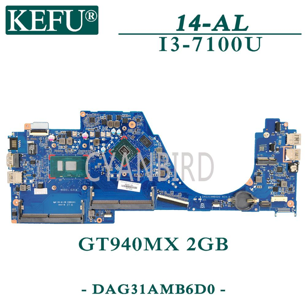 KEFU DAG31AMB6D0 اللوحة الرئيسية الأصلية ل HP بافيليون 14-AL مع I3-7100U اللوحة الأم للكمبيوتر المحمول GT940MX-2GB 903707-601