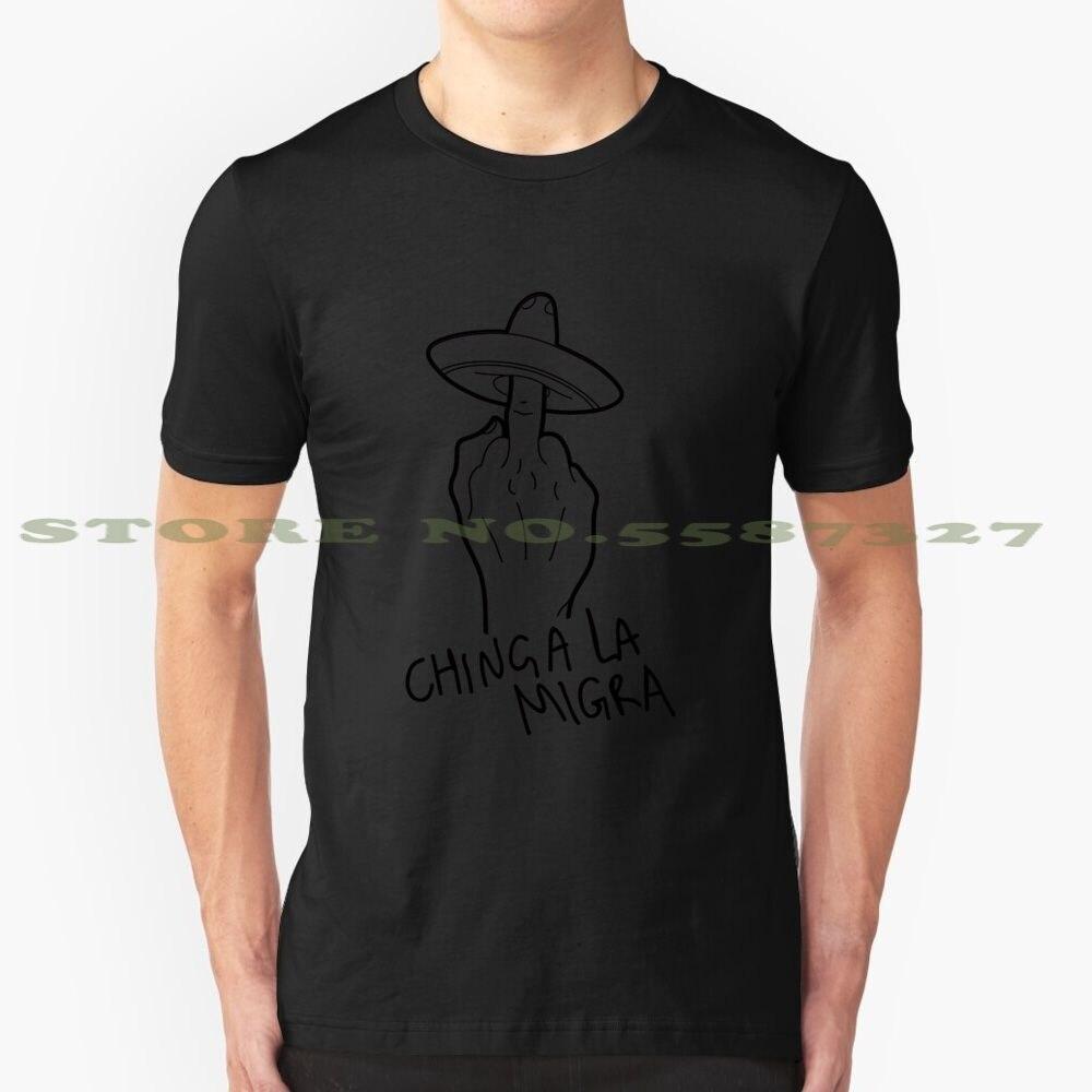 Camiseta blanca y negra de Chinga La Migra para hombres y mujeres, divertida camiseta Anti-polvo mexicana, Anti-racks, Mariachi mexicana Freedom