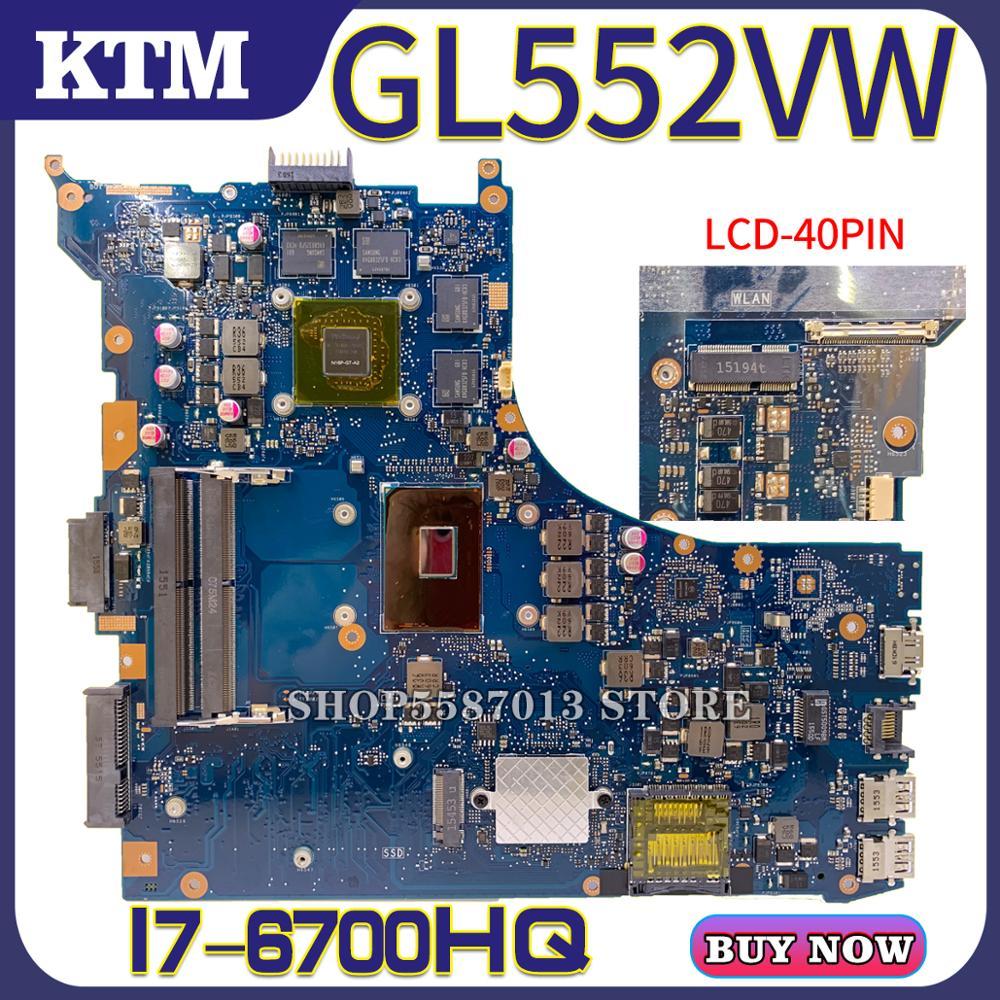 GL552VX ل ASUS GL552VW ZX50V اللوحة الأم FX-PRO اختبار اللوحة الرئيسية OK I7-6700HQ وحدة المعالجة المركزية GTX950M/4GB RAM