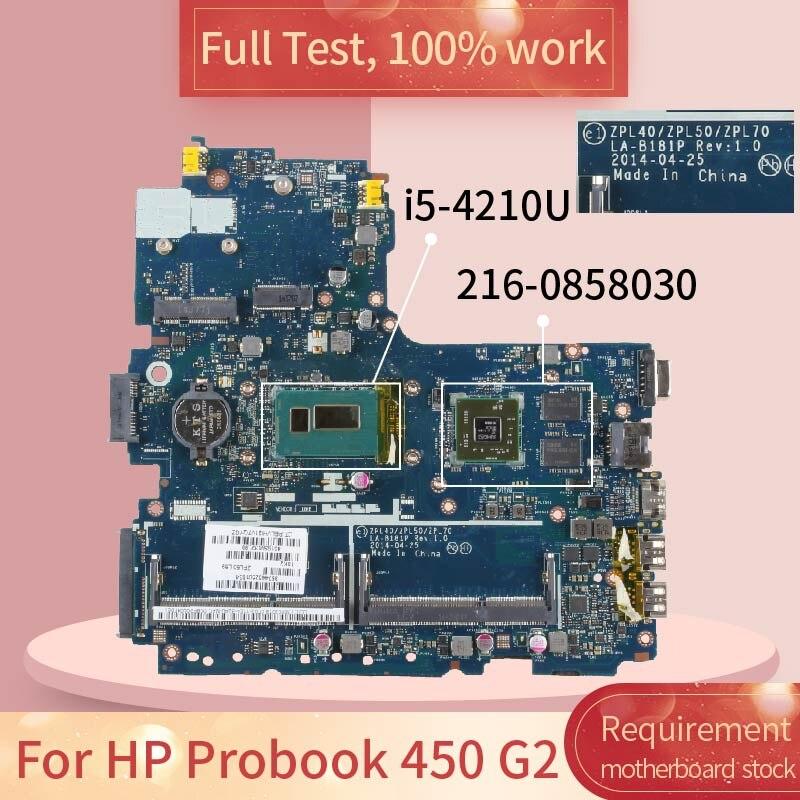 768143 ل HP Probook 450 G2 LA-B181P 768143-001 SR1EF i5-4210U 216-0858030 دفتر اللوحة اللوحة اختبار كامل 100% العمل