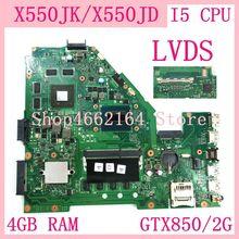 X550JK материнская плата 4 Гб RAM I5 CPU GTX850/2G для ASUS X550JD X550JK FX50J A550J X550J Материнская плата ноутбука X550JK материнская плата testOK