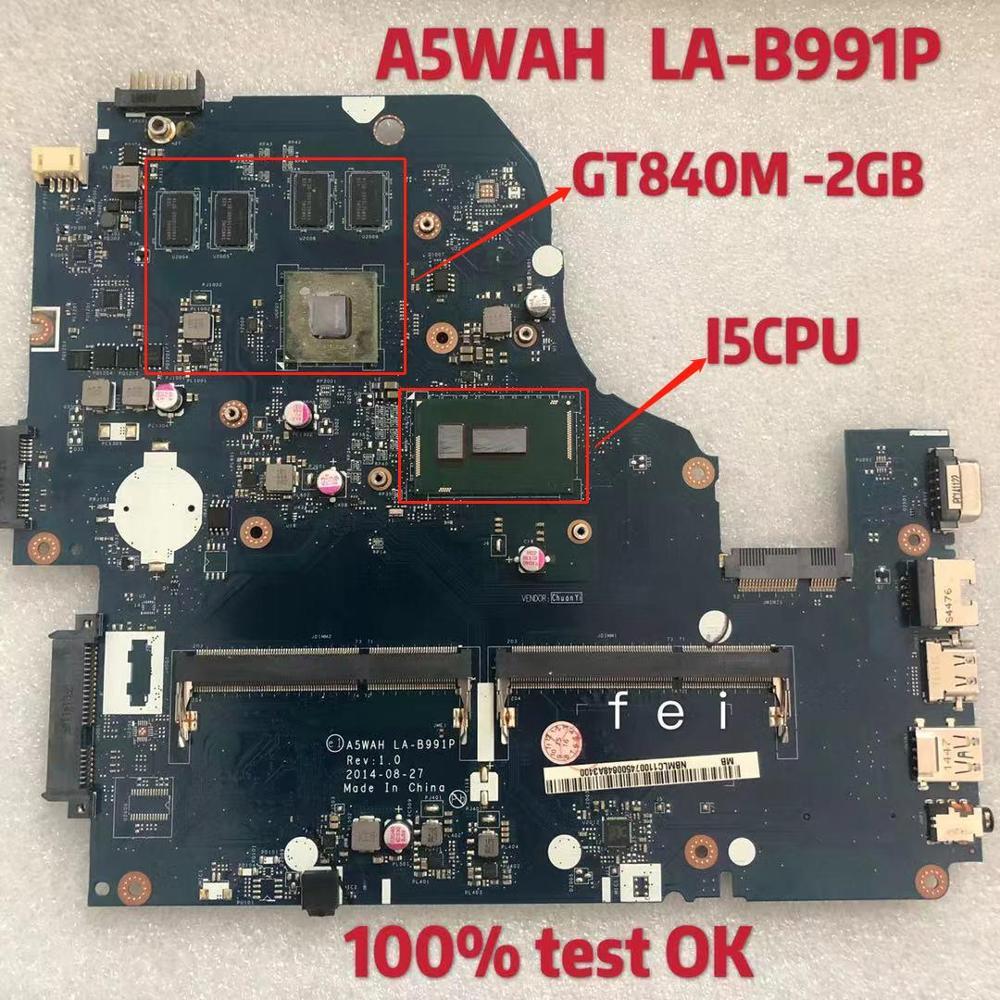 LA-B991P اللوحة لابتوب أيسر أسباير E5-571G E5-571 I5 CPU GT840M-2GB DDR3 100% teste موافق