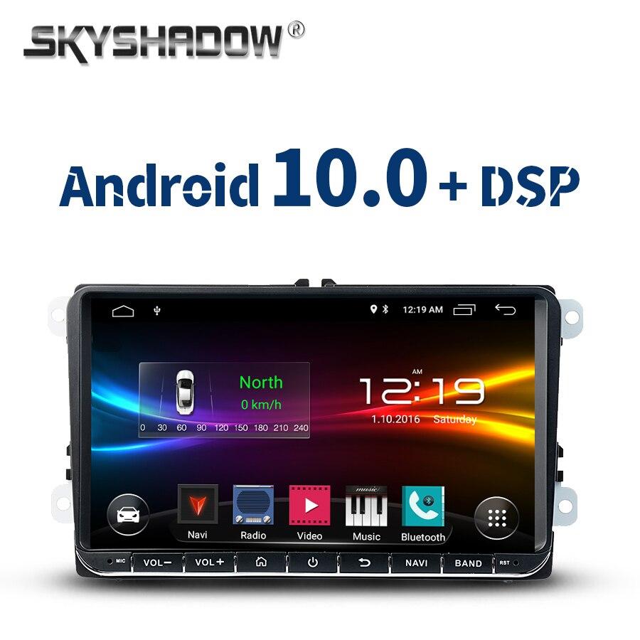 DSP Android 10.0 2G + 32G Car DVD Player GPS WIFI Bluetooth Radio For VW Golf mk6 Polo Jetta Tiguan Passat B6 5 cc skoda octavia