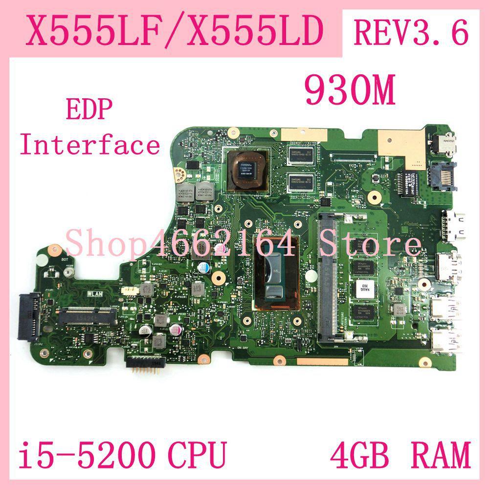 X555LF اللوحة 930M i5-5200CPU 4GB RAM REV3.6 X555LF اللوحة ل ASUS X555L X555LD X555LF X555LP W519L Laptop Mainboard