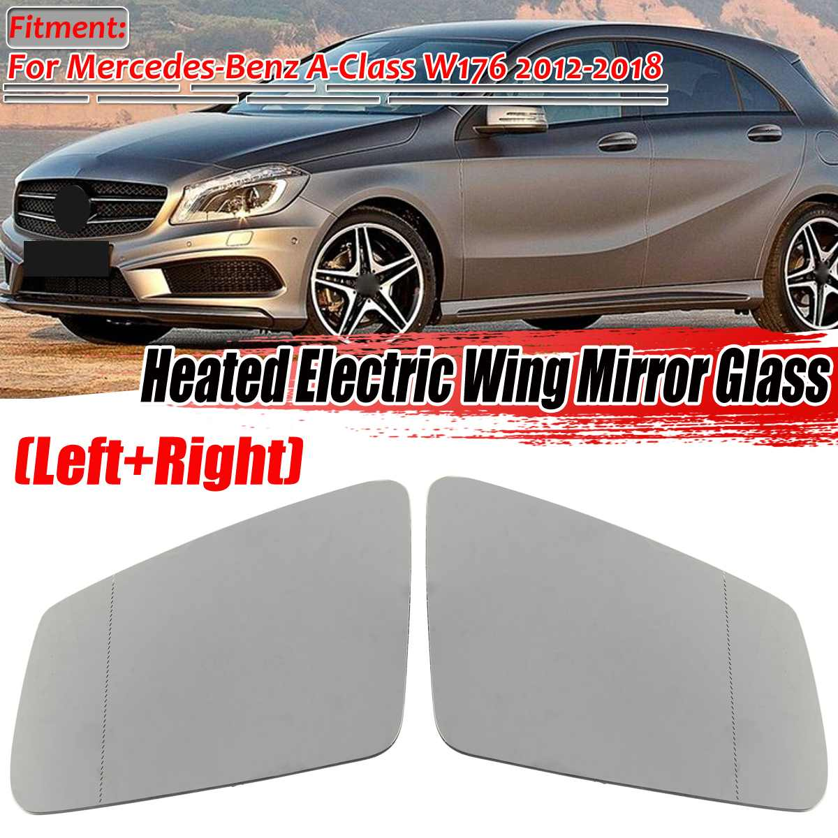 W176 espejo de ala lateral de coche de cristal de espejo de ala eléctrica calentado para Mercedes para Benz Clase A W176 2012-2018