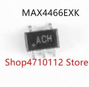 10PCS/LOT MAX4466EXK MAX4466 MARKUNG ACH SOT23-5