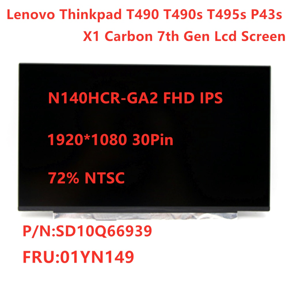 جديد شاشة LCD N140HCR-GA2 لينوفو ثينك باد T490 T490s 1920*1080 30pin LCD عرض IPS ماتيكس 72% NTSC FRU 01YN149 SD10Q66939