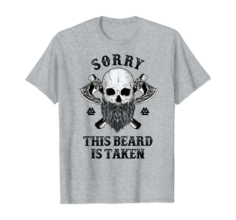 sorry ladies this guy is taken boyfriend t shirt relationship gifts for him anniversary t shirt gift from girlfriend Viking Beard Shirt, Viking Gifts, Sorry This Beard Is Taken T-Shirt