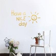 Autocollant mural vinyle a avoir une belle journée soleil   Stickers de décoration pour salon chambre à coucher, maison, papier peint autocollant Art alphabet anglais