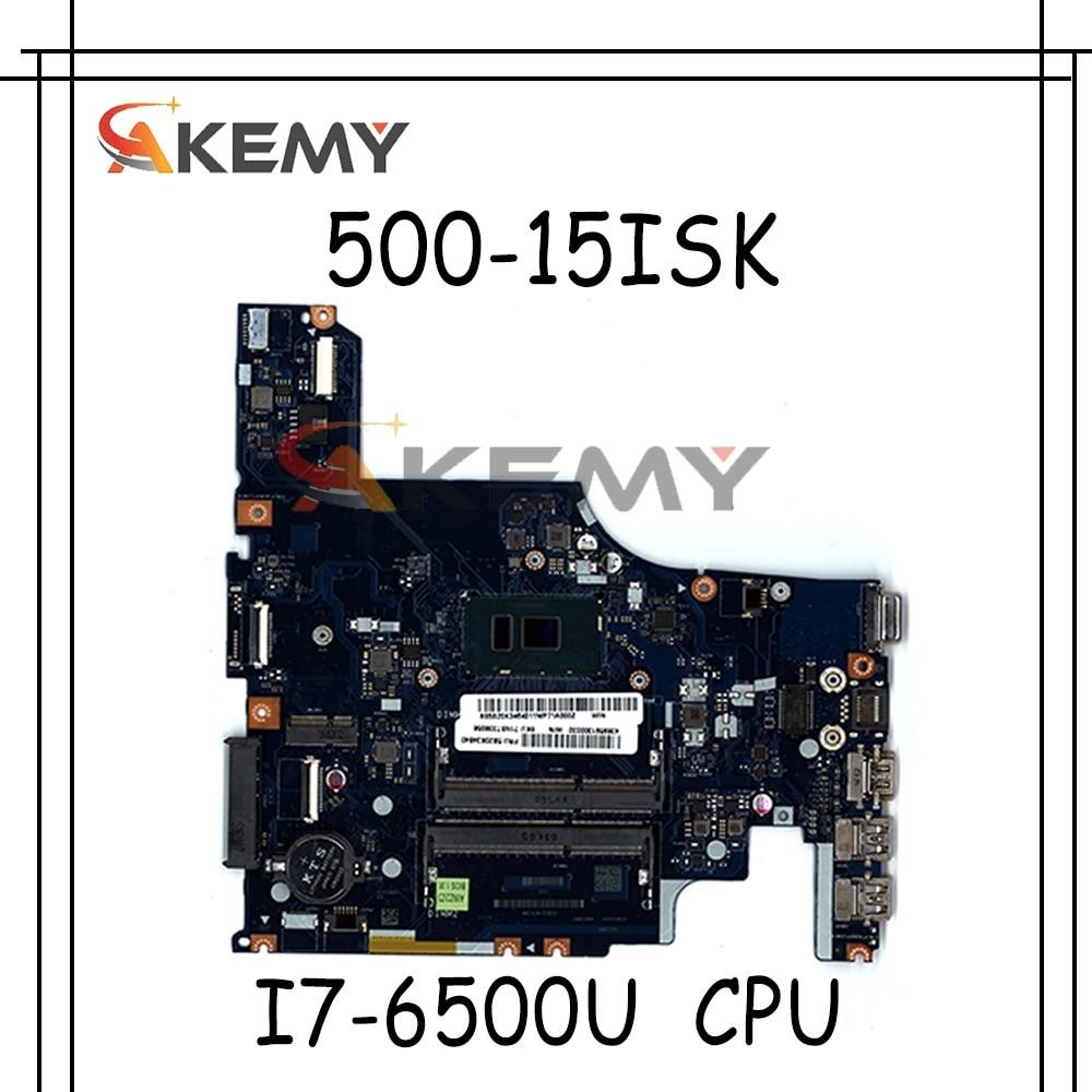 Akemy FRU 5B20K34584 AIWZ2 AIWZ3 LA-C853P اللوحة الرئيسية لينوفو 500-15ISK اللوحة الأم SR2EZ I7-6500U اختبار كامل