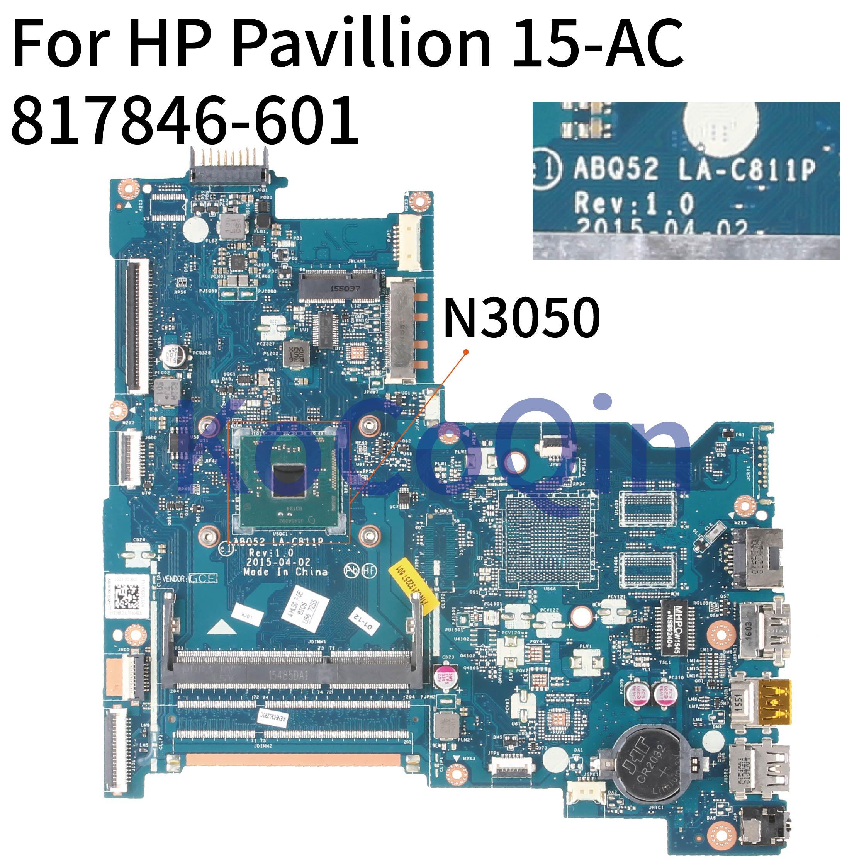 KoCoQin محمول لوحة رئيسية لأجهزة HP بافيليون 15-AC 250 256 G4 النواة N3050 SR29H اللوحة 817846-001 817846-501 ABQ52 LA-C811P