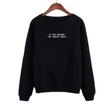 Funny Slogan Letters Printing Pullover Hoodies Is This Against The Dress Code Sweatshirt Women Black Tumblr Harajuku Punk
