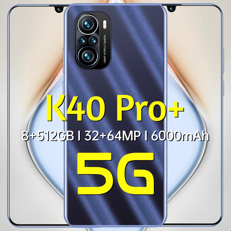 هاتف محمول K40 pro + 8 + 512GB 6.7-inch جديد مزود بشاشة منسدلة LTE 4G يدعم 32 ميجابكسل خاصية التعرف على الوجه وفتح بصمة الإصبع Android10