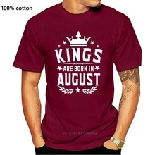 New Kings Are Born In August Men T-Shirt. Gift for Him Best Birthday Shirt S-3Xl Selling 100 % Cotto