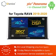Ownice-autoradio 2 Din GPS   Autoradio k3 k5 k6, Android 9.0, Navi pour Toyota RAV4 2018 2019, batterie 4G DSP, 4 go + 64 go Octa Core 360 Panorama SPDIF