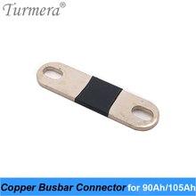 Медный соединитель шин для аккумулятора 3,2 В Lifepo4 90 Ач 105 Ач, сборка для 36 В электровелосипеда, бесперебойный источник питания 12 В Turmera