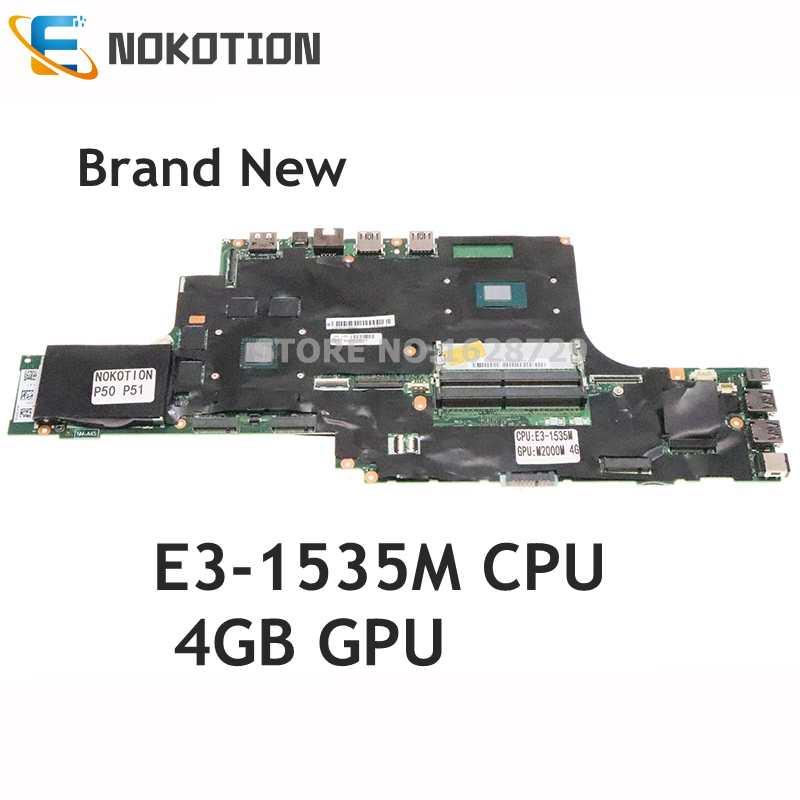 NOKOTION جديد لينوفو ثينك باد P50 P51 اللوحة المحمول 01AY378 NM-B401 NM-A451 E3-1535M CPU M2000M 4G GDDR5