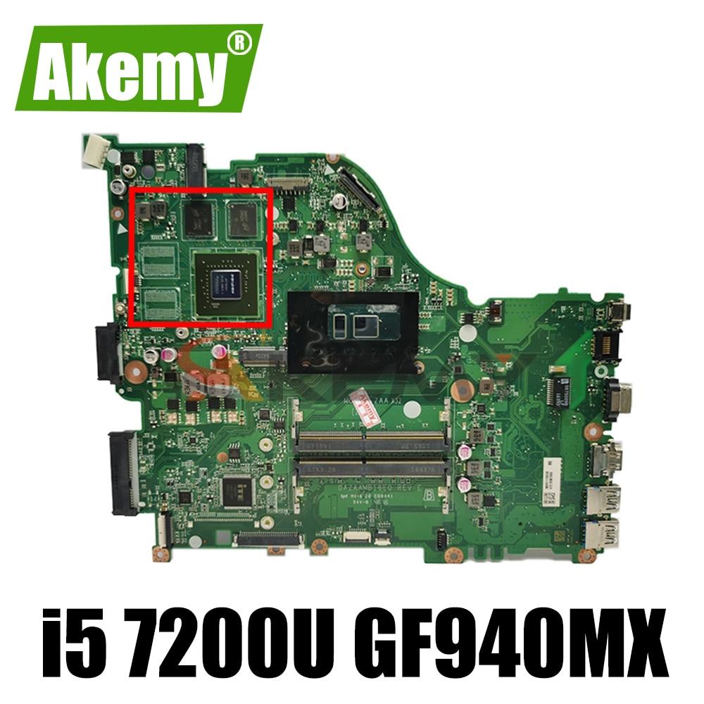 ل أيسر E5-575G E5-575 F5-573 P259 اللوحة المحمول DA0ZAAMB16E0 DDR4 CPU i5 7200U GPU GF940MX 2GB 100% اختبار العمل