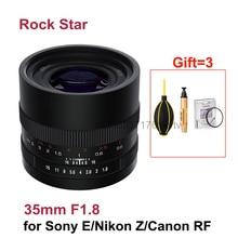 Объектив Rock Star 35 мм F1.8 с фиксированным фокусом, полноразмерная ручная фокусировка, Объективы для камер Sony E, Nikon Z, Canon, с радиочастотным креплением, DSLR
