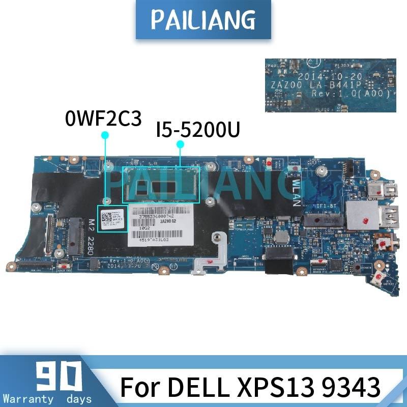 PAILIANG اللوحة الأم للكمبيوتر المحمول ديل XPS13 9343 I5-5200U اللوحة الرئيسية 0WF2C3 LA-B441P tesed