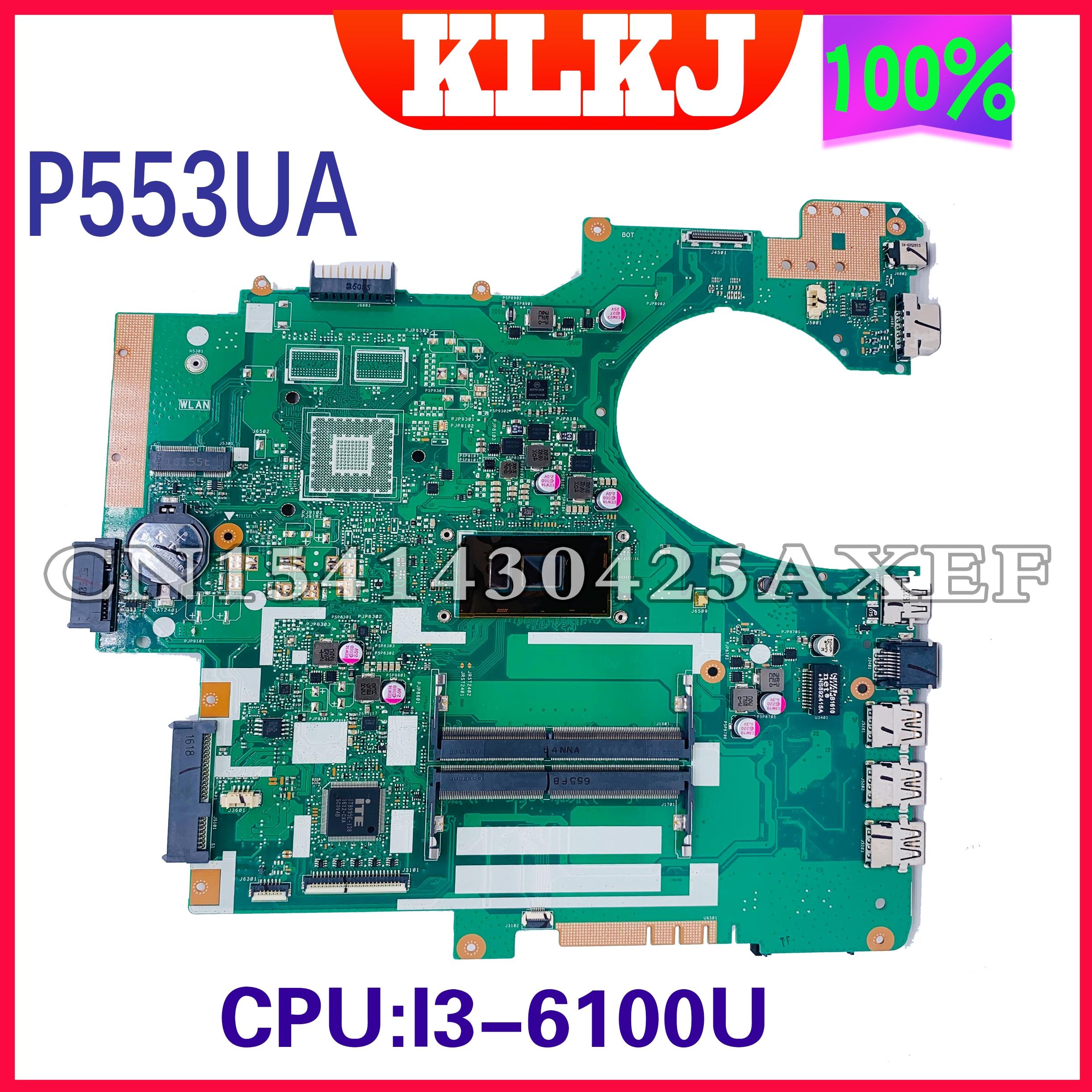 P553UJ اللوحة مناسبة ل ASUS P553UA P553 P553UJ PRO553J المحمول الأصلي اللوحة CPU I3-6100U 100% تعمل بشكل جيد