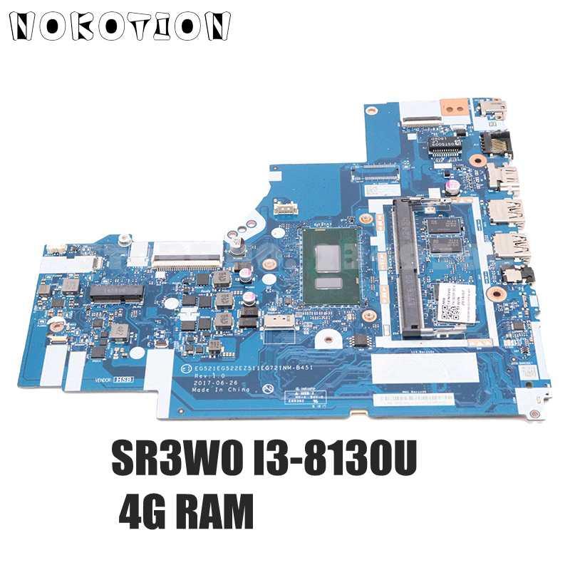 NOKOTION EG521 EG522 EZ511 EG721 NM-B451 لينوفو IdeaPad 330-15IKB 330-17IKB اللوحة المحمول SR3W0 I3-8130U وحدة المعالجة المركزية 4G RAM