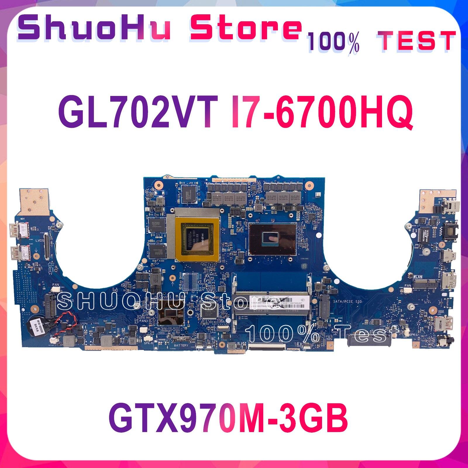 GL702VT For ASUS GL702VM GL702VMK GL702VML GL702VSK notebook Motherboard CPU i7 6700HQ GTX970M 3GB DDR4 100% Test work