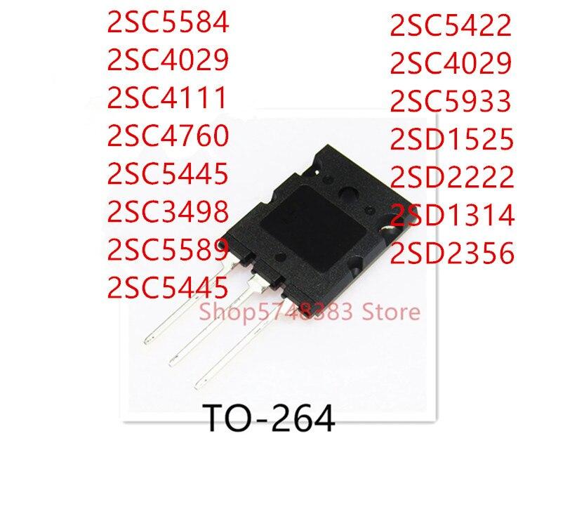 10 pièces 2SC5584 2SC4029 2SC4111 2SC4760 2SC5445 2SC5589 2SC5445 2SC5422 2SC5933 2SD1525 2SD2222 2SD1314 2SD2356 TO-264