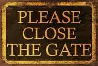 retro tin paintings please close the gate vintage look retro metal sign plaque bla and gold