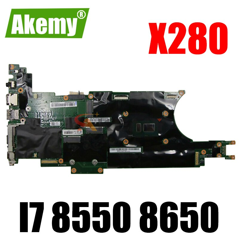 Akemy لينوفو ثينك باد X280 دفتر اللوحة NM-B521 وحدة المعالجة المركزية I7 8550 8650 RAM 16GB 100% اختبار العمل FRU 01LX688 01LX676 01LX684