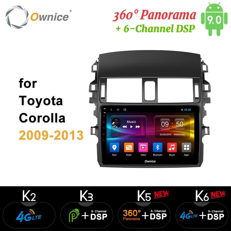 Ownice Octa Core Android 9,0 de 360 Panorama DSP SPDIF Radio del coche reproductor de DVD k3 k5 k6 para Toyota Corolla 2009 a 2010, 2011, 2012, 2013