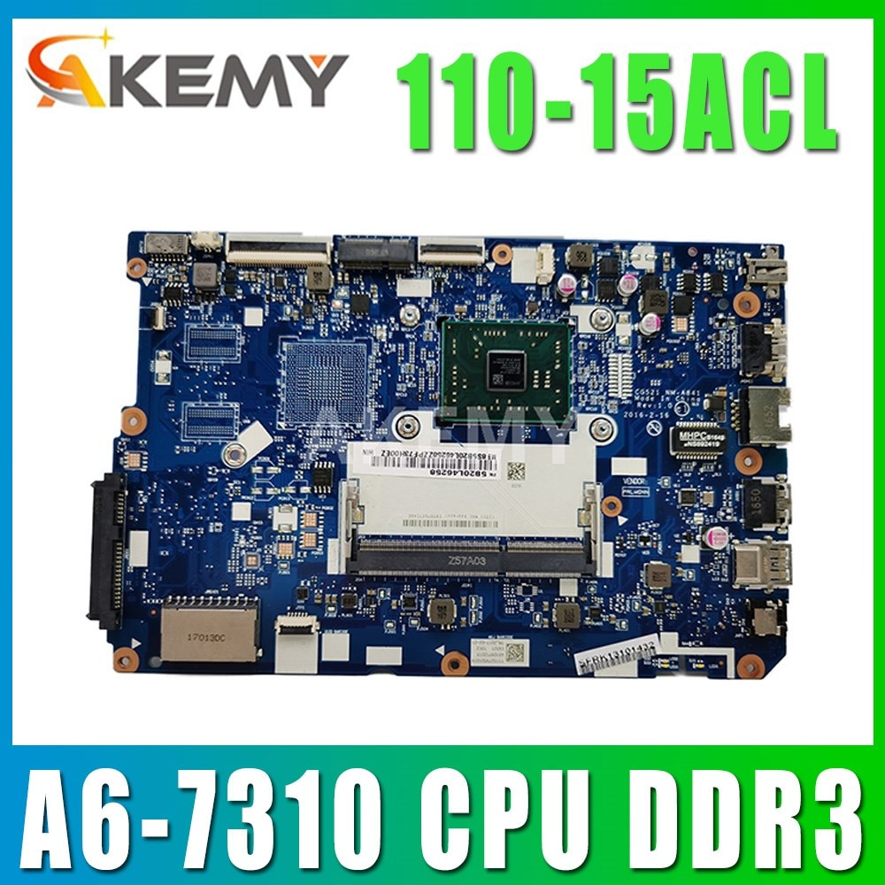 لوحة أم CG521 NM-A841 لأجهزة Lenovo 110-15ACL لوحة أم للكمبيوتر الدفتري وحدة المعالجة المركزية A6-7310 DDR3 100٪ اختبار العمل 5B20L46262 شحن مجاني