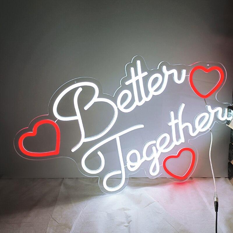 Custom Better Together 65x45cm LED Neon Sign Indoor Wall Lights Party Wedding Window Restaurant Birthday Decor Shop Bar Sign enlarge