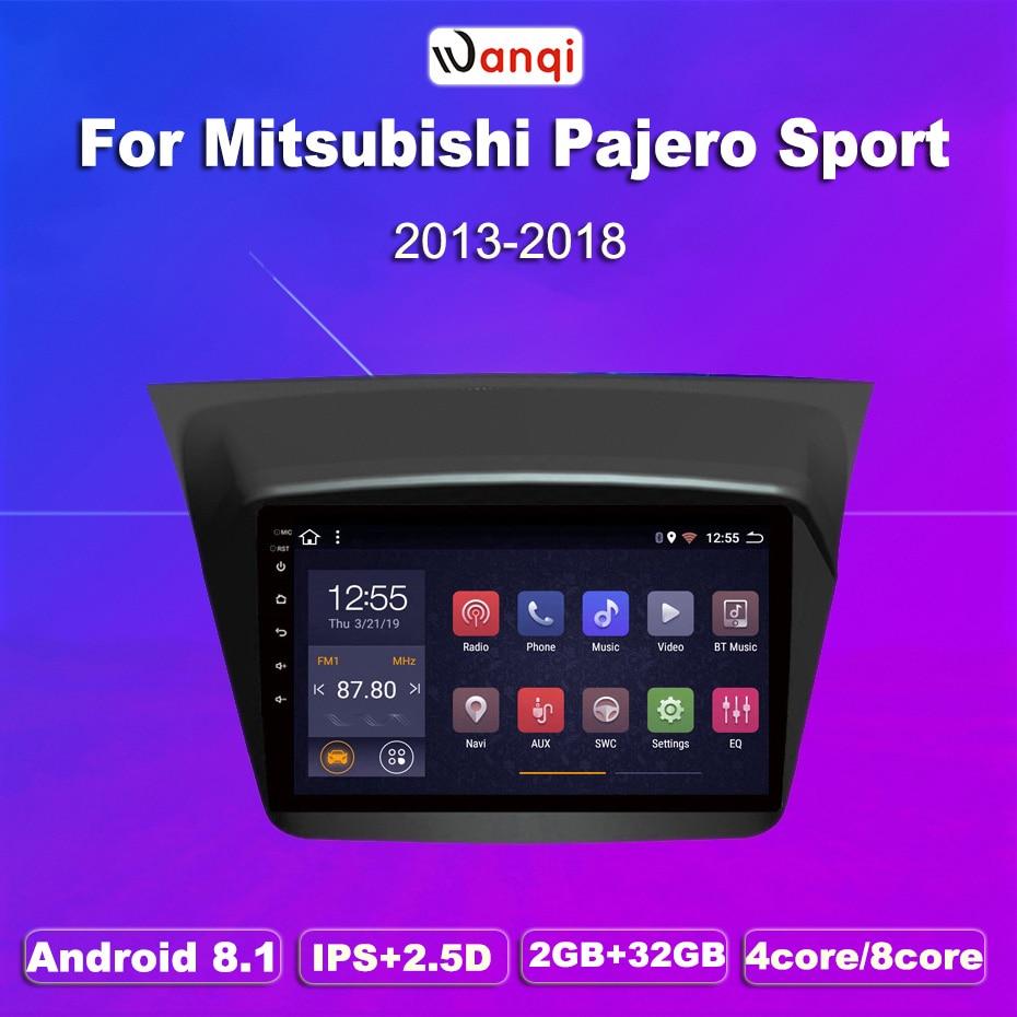 2G RAM 32G ROM Android 8,1 gps de navegación del coche para Mitsubishi Pajero montero sport 2013-2017 multimedia sistema de