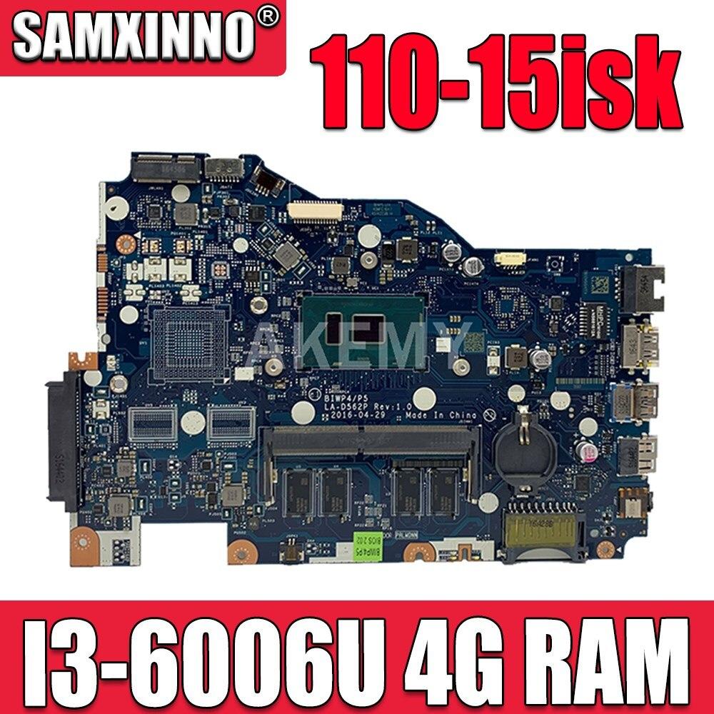 اللوحة الأم LA-D562P لأجهزة Lenovo 110-15isk شحن مجاني اللوحة الأم للكمبيوتر المحمول LA-D562P 4G RAM I3-6006U اختبار العمل 100٪ الأصلي