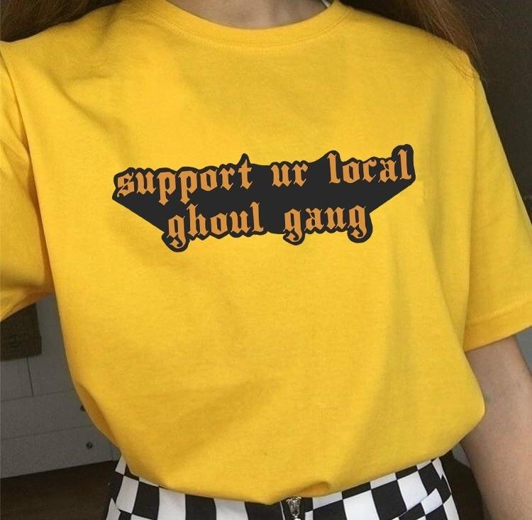 Fashionshow-JF apoya a tu Local Ghoul Gang camiseta para mujer impresa chica Gang mujeres derechos Raise mujeres estilo Tee Tops