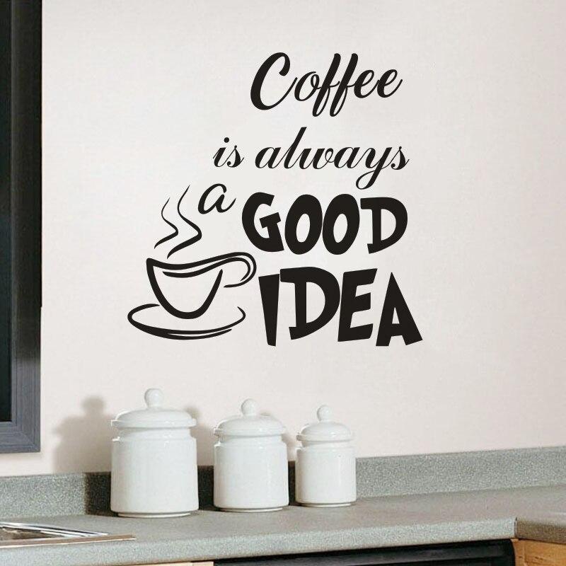El café es siempre una buena Idea cita pegatina de pared cocina cafetería tienda ventana pegatinas de vinilo extraíbles taza de café de pared murales arte AJ513