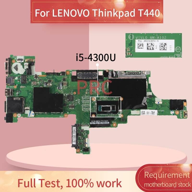 04X5010 لينوفو ثينك باد T440 i5-4300U اللوحة المحمول NM-A102 SR1ED DDR3 مفكرة اللوحة