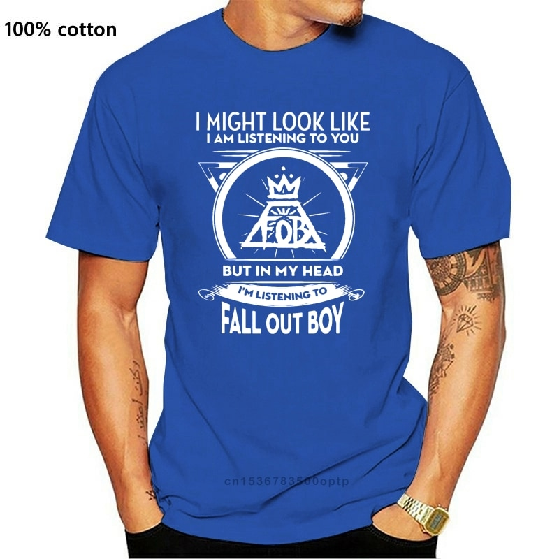 New I Might Look Like I Am Listening To You But In My Head I'M Listening To Fall Out Boy Tshirts