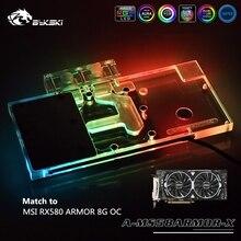 Bykski GPU bloc deau pour MSI RX580 ARMOR 8G OC carte graphique refroidissement par eau A-MS58ARMOR-X