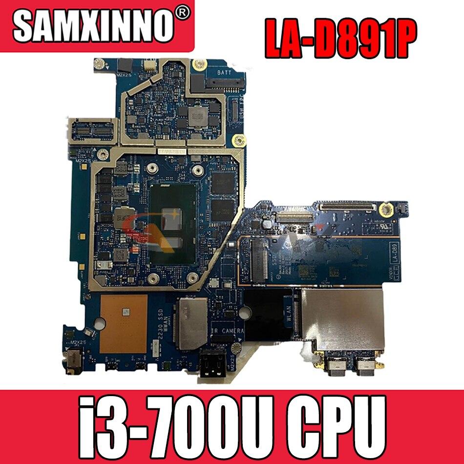 Akemy 5285 اللوحة الرئيسية DV4VVK لأجهزة الكمبيوتر المحمولة DELL Latitude 5285 اللوحة الرئيسية LA-D891P مع وحدة المعالجة المركزية i3-700U اختبار كامل 100%