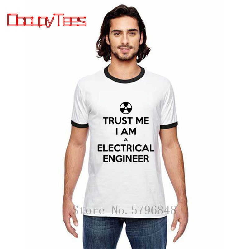 2020 Popular camiseta 100% de algodón para hombres camiseta Trust Me I Am an Engineer Geek cita camisetas High Street negro blanco camiseta divertida