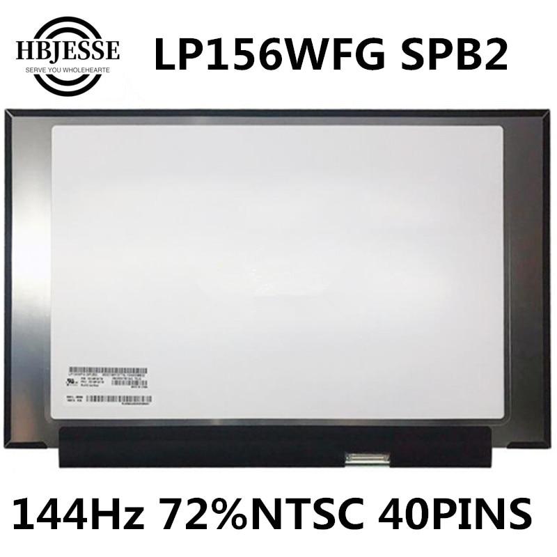 Envío Gratis FHD 1920*1080 IPS Panel de pantalla LCD LP156WFG SPB2 LP156WFG SPF2 5D10R19779 144Hz 72% NTSC 40 pines