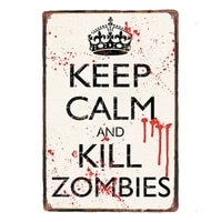 1 pc keep calm and kill zombies room tin plates signs wall plaques man cave decor decoration vintage poster metal