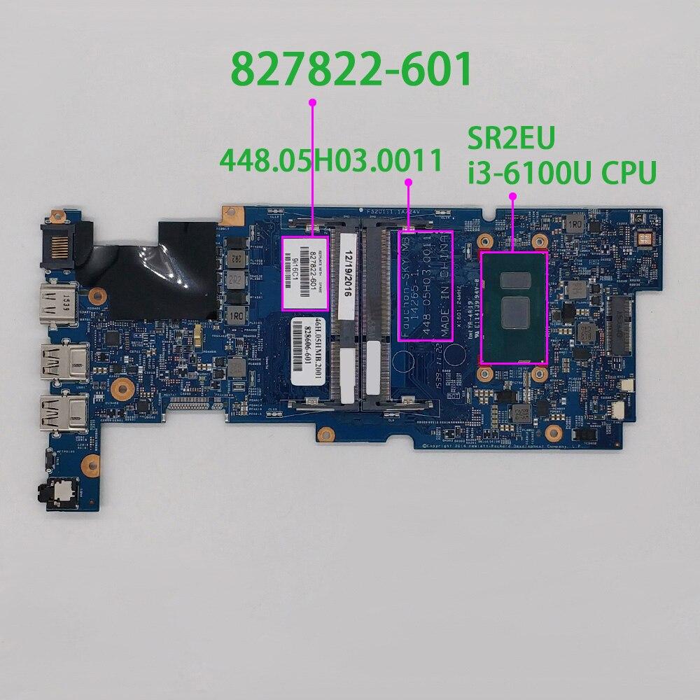 827822-601 448.05H02.0021 UMA i3-6100U وحدة المعالجة المركزية ل HP جناح x360 للتحويل 13-S سلسلة 13T-S100 اللوحة المحمول اختبارها