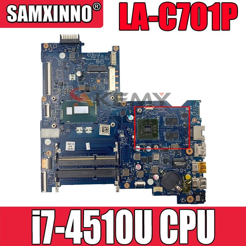 ل HP 15-AC اللوحة المحمول 839541-001 839541-501 839541-601 واط/i7-4510U وحدة المعالجة المركزية 216-0867030 وحدة معالجة الرسومات LA-C701P 100% اختبارها بالكامل